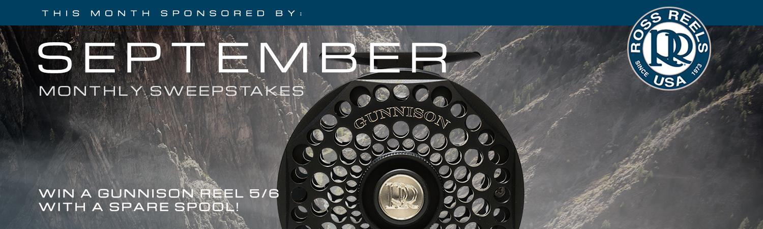 SEPTEMBER SWEEPSTAKES: WIN A 5 / 6 GUNNISON FLY REEL AND SPARE SPOOL