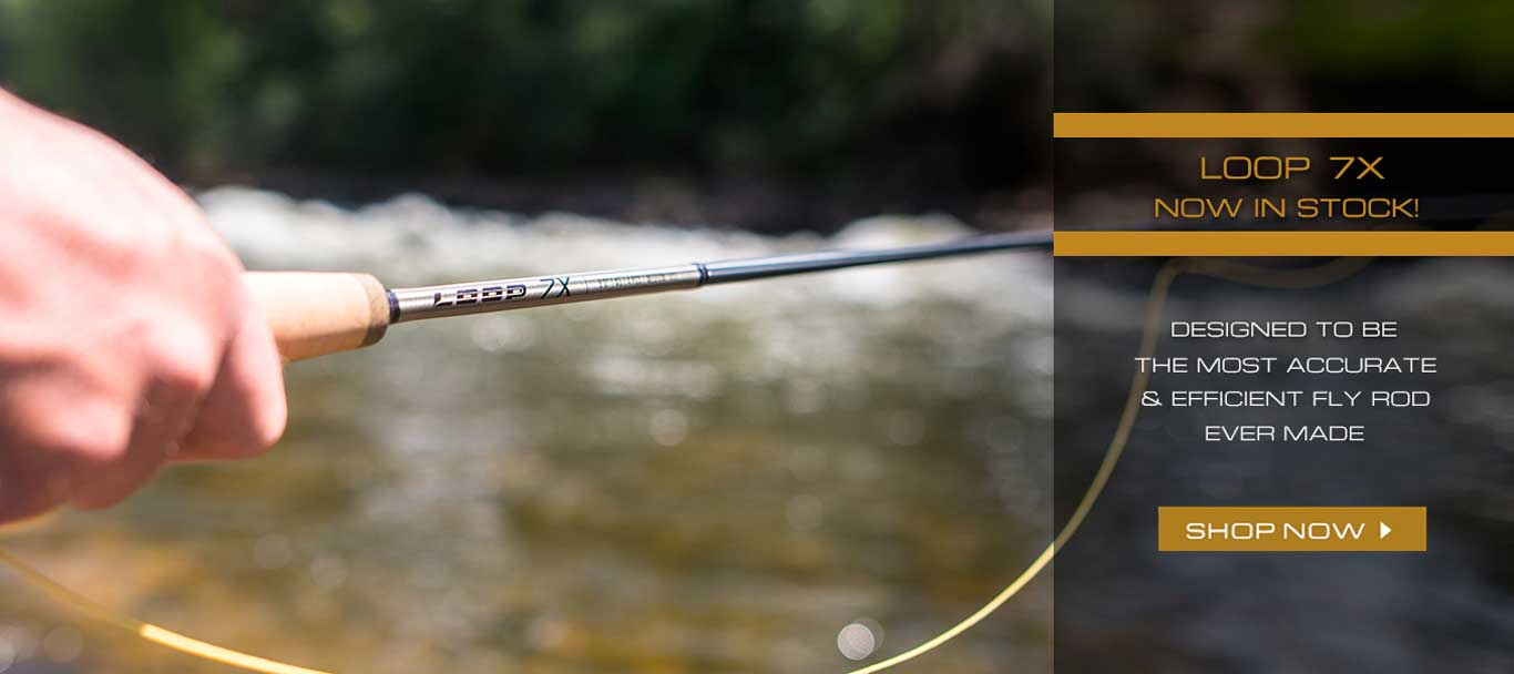 Loop 7X Now In Stock! Designed to be the most accurate & efficient fly rod ever made. Shop Now.